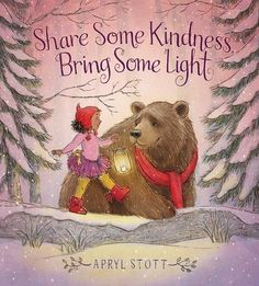 Book Review - Share Some Kindness, Bring Some Light by Apryl Stott | BookPage