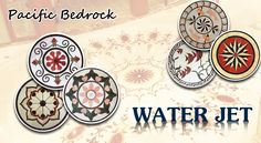 Pacific Bedrock, a trusted name in the stone industry offers a range of water jet stone products.