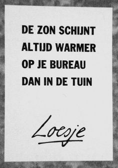 Zin in de zomer Green Quotes, Words Quotes, Sayings, Summer Travel, True Words, Slogan, Growing Up, Life Is Good, Inspirational Quotes