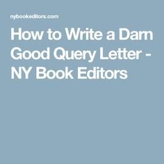 How To Write The Perfect Query Letter  Query Letter Example