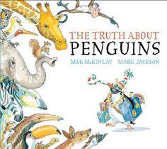 The Truth About Penguins - Meg McKinlay & Mark Jackson (ill)