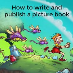 How to write and publish a picture book | Kelly Exeter
