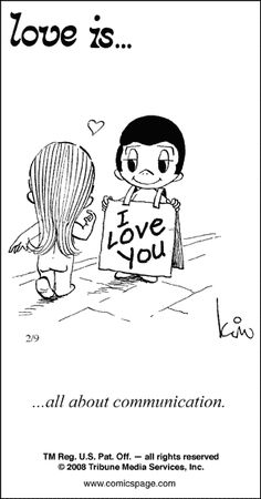 Love Is... all about communication.  (by Kim Casali, conceived by and drawn by Bill Asprey)