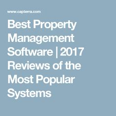 Best Property Management Software | 2017 Reviews of the Most Popular Systems
