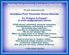 """Forgive & Forget"" is such inappropriate advice for Complex PTSD & PTSD survivors ~ Lilly Hope Lucario Ptsd Quotes, Victim Quotes, Ptsd Awareness, Mental Health Awareness, Verbal Abuse, Emotional Abuse, Ptsd Recovery, Antisocial Personality, Stress Disorders"