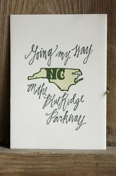 North Carolina Letterpress Print Limited Edition. $15.00, via Etsy. I HAVE TO HAVE THIS!!!!!!!!!