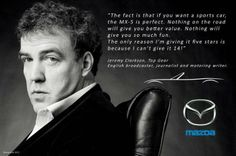 Jeremy Clarkson talking about the Miata!