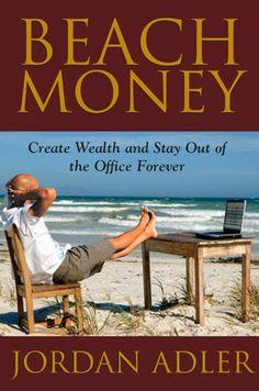 Beach Money: Creating Your Dream Life Through Network Marketing