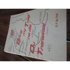 DF DU TOIT - BRING MY TRUG NA DIE OU TRANSVAAL - VERTELLINGS 1999 ED SAGTEBAND