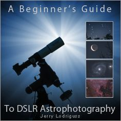 Digital Camera Settings for Astrophotography