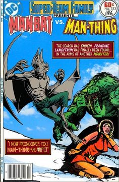 Super-Team Family: The Lost Issues!: Man-Bat Vs. Man-Thing