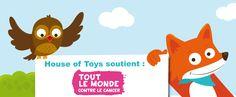 """House of Toys soutient l'association """"Tout le monde contre le cancer""""."""