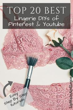 The Top 20 DIY Lingerie Tutorials of Pinterest and YouTube