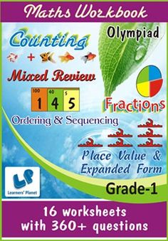 GRADE-1-OLYMPIAD-MATH-COUNT-FRACT-MIXED-REVIEW-ORDERING-WB This workbook contains worksheets on Counting, Fractions, Mixed Review, Ordering & Sequencing and Place Value & Expanded Form  for Grade-1 Olympiad Maths students.  There are total 8 printable worksheets with 150+ questions.  Pattern of questions : Multiple Choice Questions.    PRICE :- RS.149.00