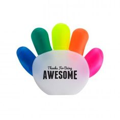 Thanks For Being Awesome Handy Highlighter. Give your team a high five everyday with this handy little highlighter set. Each hand comes with 5 different color highlighters. Green, pink, orange, yellow and blue.