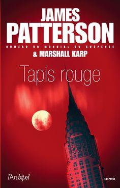 Amazon.fr - Tapis rouge - James Patterson, Marshall Karp - Livres