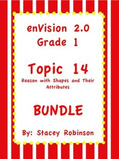 Everything you need to help you teach enVision Math 2.0 Topic 14 ~ geometry shapes. Flipchart, practice pages, task cards, I can statements, and an editable lesson plan!