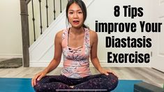 Are you wondering why you have been exercising for your diastasis but you are not seeing much improvement? I this video, I will give you 8 tips on how you can improve your workout so you can heal your core and get to your goal much quicker.