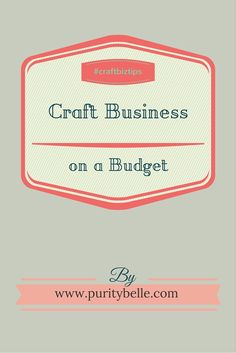 Some ideas for running your craft business on a budget. Craft Business, Business Tips, Mish Mash, Blogger Tips, Saving Money, Budgeting, Coaching, Blogging, About Me Blog