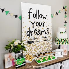 "Shutterfly metal print saying ""Follow your Dreams"" made by Tammy of http://www.pinterest.com/pinkpeppermint/. #Graduation bash theme"