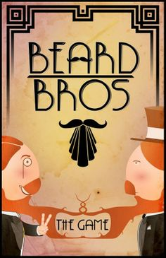 Beard Bros, the first game by Brothers in Beard team.