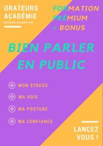 être à l'aise et bien parler en public - Formation Premium à distance et en live - 4 modules - Mon stress/Ma voix / Ma posture / Ma confiance - orateurs académie -