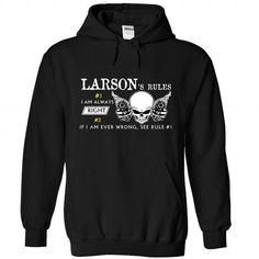 LARSON Rules T Shirts, Hoodies. Check price ==► https://www.sunfrog.com/Camping/1-Black-80840806-Hoodie.html?41382 $39.95