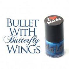 Esmalte Bullet With Butterfly Wings Hola Lola  http://spa-depot.co/hola-lola.html