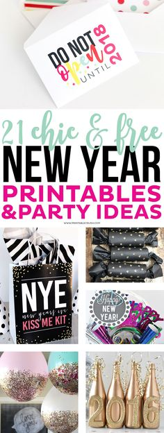 21 Chic & FREE New Year Printables & Party Decor Ideas!