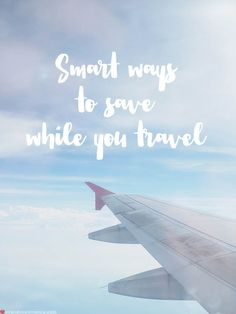 How to save money while you're travelling