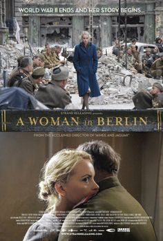 Directed by Max Färberböck. With Nina Hoss, Evgeniy Sidikhin, Irm Hermann, Rüdiger Vogler. A woman tries to survive the invasion of Berlin by the Soviet troops during the last days of World War II. Good Movies On Netflix, Great Movies, Love Movie, Movie Tv, Books And Tea, Period Drama Movies, Movie To Watch List, Movies Worth Watching, Christian Movies