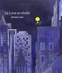 La Luna se olvidó, de Jimmy Liao. +9.