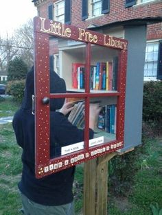 Little Free Library - Take a Book, Leave a Book This would be nice to put in the neighborhoods near my school. Many of the children do not have many books and this may help them read more this summer.