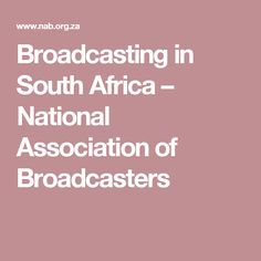 Broadcasting in South Africa   – National Association of Broadcasters