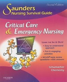 Critical Care & Emergency Nursing by Ph.D. Lori Schumacher; Cynthia C. Chernecky (Paperback): booksamillion.com