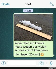 Read [Bild] Schnee from the story Lach doch mal by carahsaro (Sarah & Caro) with 122 reads. Haha, Funny Jokes, Hilarious, Funny Pins, Funny Moments, Funny Cute, Laugh Out Loud, Sarcasm, Quotations
