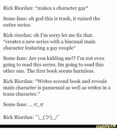 I mean, I didn't like the other series, outside of POJ, but not for this reason. I just thought that the constant changing of POVs and sudden increase in frequency of book releases led to really convoluted writing. BUT I love Rick and his characters were much needed.