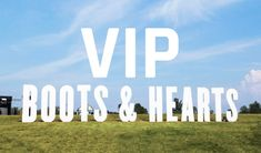 Boots & Hearts 2018 is coming and we want you to be there withsome big perks thanks to our brand new VIP Tickets + Camping Contest! Vip Tickets, Hearts, Company Logo, Camping, Boots, Campsite, Crotch Boots, Heeled Boots, Shoe Boot