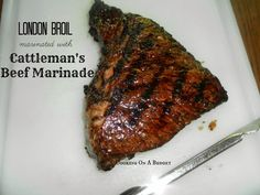 Cooking On A Budget: Cattleman's Beef Marinade