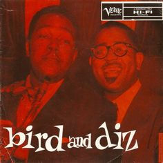 Bird and Diz (Verve MGV-8006).
