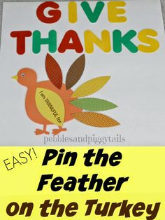 Pin the Feathers on the Turkey game for Thanksgiving and harvest time. Easy to make Thanksgiving game for kids.  Would also work well as LDS Primary chorister Thanksgiving song idea.