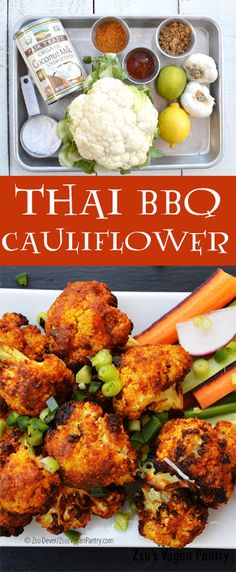 Thai BBQ Cauliflower - as an appetizer or a meal, this #air-fryed marinated #Thai #cauliflower dish is simply delicious! #Zsu's #Vegan Pantry #plantbased #vegetarian #Meatless
