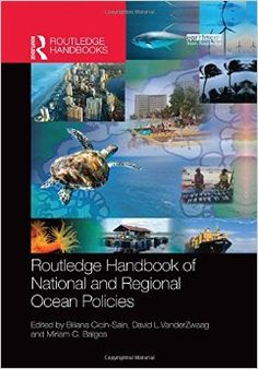 COMING SOON - Availability: http://130.157.138.11/record= Routledge Handbook of National and Regional Ocean Policies / Edited by Biliana Cicin-Sain, David L. VanderZwaag, Miriam C. Balgos