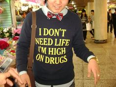 So I see you guys like English writing on clothes in Asia. I saw this guy in south Korea and asked if he knew what his shirt said, he didn't speak English - Imgur