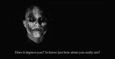 Depression..The joker tells the truth always