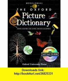 The Oxford Picture Dictionary with Self Test CD-ROM Self-Test (Oxford Picture Dictionary Program) (9780194740029) Jayme Adelson-Goldstein, Norma Shapiro , ISBN-10: 0194740021  , ISBN-13: 978-0194740029 ,  , tutorials , pdf , ebook , torrent , downloads , rapidshare , filesonic , hotfile , megaupload , fileserve