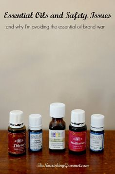 WHY ESSENTIAL OILS NEED TO BE USED SAFELY (& WHY I'M AVOIDING THE ESSENTIAL OIL BRAND WAR) - http://www.thenourishinggourmet.com/2014/09/essential-oil-safety.html