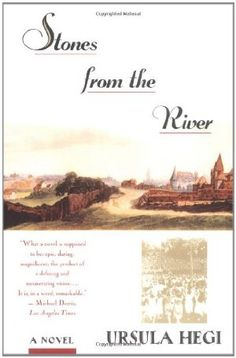 Stones from the River, by Ursula Hegi