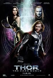 Thor 2 The Dark World. The first one was ok, I'd like to see this, but I'll wait for it to come out on DVD.