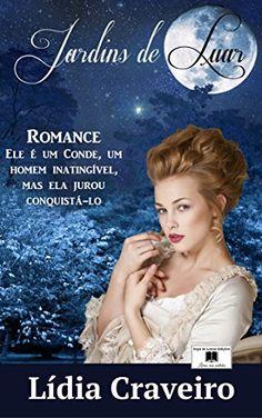 Jardins de Luar: Romance de época por Lídia Craveiro https://www.amazon.com.br/dp/B00O74ERKY/ref=cm_sw_r_pi_dp_x_6FXtyb5FFJNEP